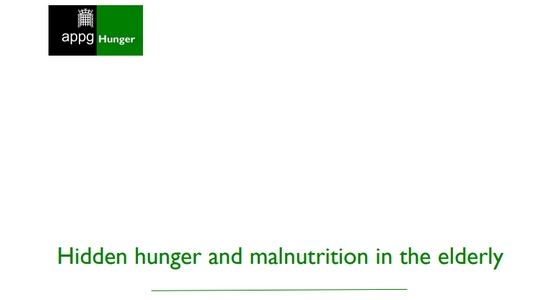 All-Party Parliamentary Group Report on Hidden Hunger and Malnutrition in the Elderly