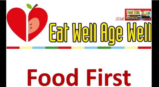 Eat Well Age Well Food First