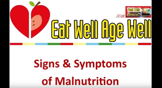 Eat Well Age Well Signs and Symproms of Malnutrition